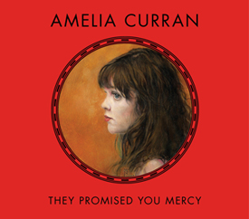 Amelia Curran lp-mercy- 305
