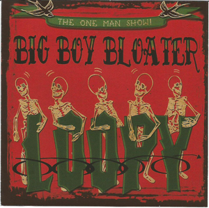 bIG bOY bLOATER loopy cOVER