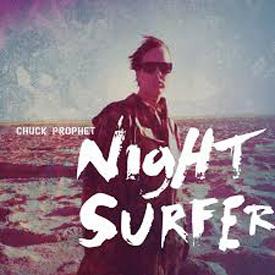 chuck prophet night surfer