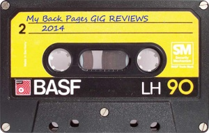 My Back Pages gIG rEVIEWS 2014