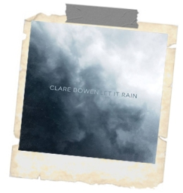 clare bowen RAIN A